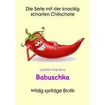 Babuschka: Witzig spritzige Erotik