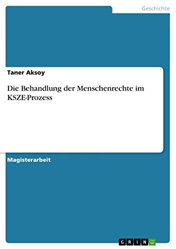 Die Behandlung der Menschenrechte im KSZE-Prozess