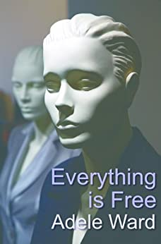 Everything Is Free by [Ward, Adele]