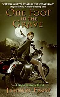 [One Foot in the Grave: A Night Huntress Novel]  [published: May, 2008] par Jeaniene Frost