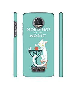 Backlash Morning Are The Worst Design 3D Printed Hard Back Case Cover for Motorola Moto Z2 Play