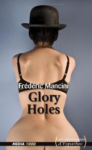 Les érotiques d'Esparbec n°32 : glory holes