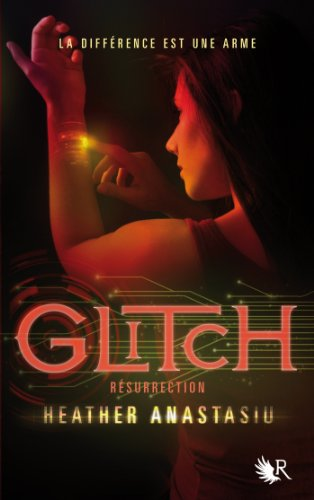 Glitch - Tome 2 par [ANASTASIU, Heather]