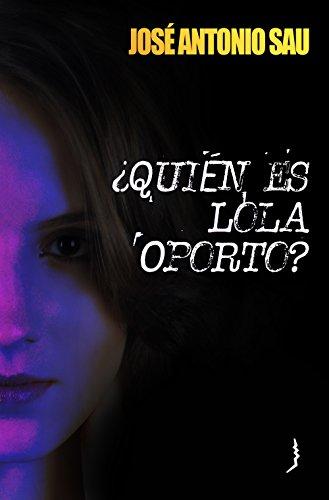 quien-es-lola-oporto-novela-policial-spanish-edition