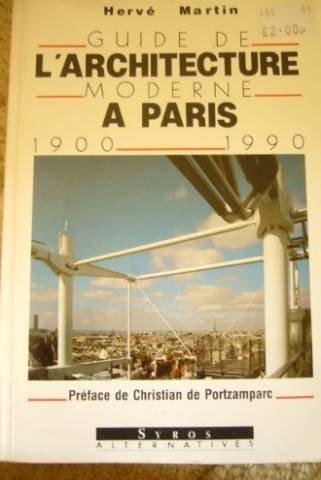 Guide de l'architecture moderne à Paris, 1900-1990