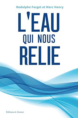 L'eau qui nous relie par Rodolphe Forget