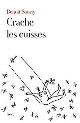 Crache les cuisses (Littérature Française)