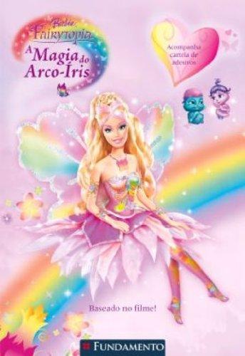 Barbie Fairytopia. A Magia Do Arco-Iris (Em Portuguese do Brasil)