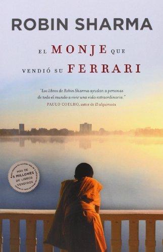 El monje que vendi?3 su Ferrari by Robin S. Sharma (2012-03-06)