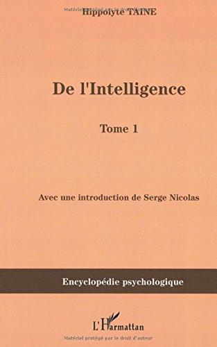 De l'intelligence : Tome 1