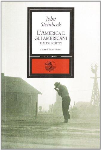 L'America e gli americani e altri scritti