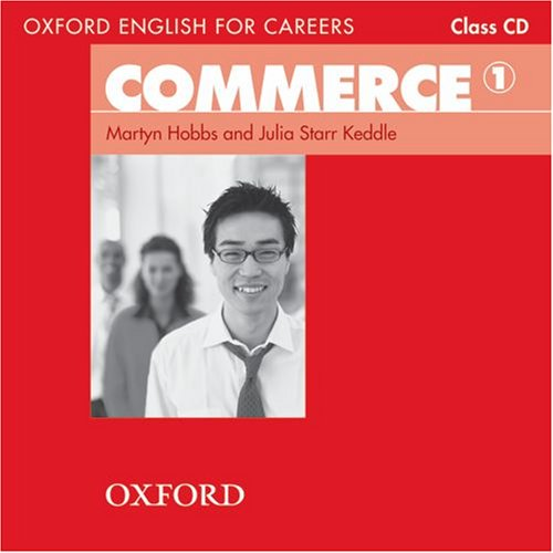 Oxford English for Careers: Commerce 1: Commerce 1. Class CD por Martyn Hobbs