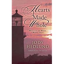 [(Hearts Made Whole)] [By (author) Jody Hedlund] published on (October, 2015)