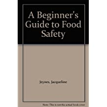 A Beginner's Guide to Food Safety