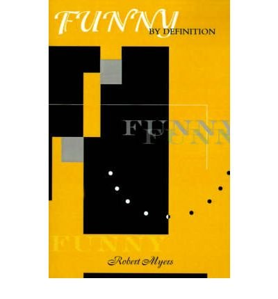 funny-by-definition-author-robert-myers-published-on-january-2001