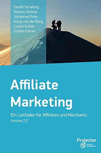 Affiliate Marketing - Ein Leitfaden für Affiliates und Merchants