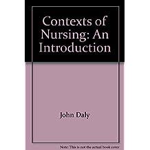 Contexts of Nursing: An Introduction