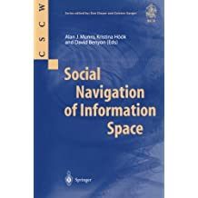 Social Navigation of Information Space (Computer Supported Cooperative Work)