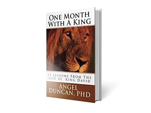 ONE MONTH WITH A KING: 31 LESSONS FROM THE LIFE OF KING DAVID (E-BOOK) (English Edition)