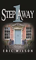 1 Step Away: A Modern Twist on One of the World's Oldest Tales (By the Numbers (Center Point)) by Eric Wilson (2012-12-06)