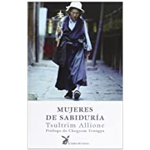 Mujeres de Sabiduria (Spanish Edition) by Tsultrim Allione (2000-12-04)