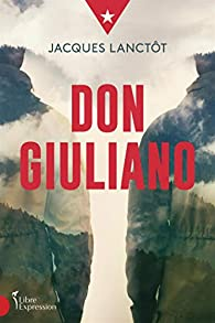 Don Giuliano par Jacques Lanctôt