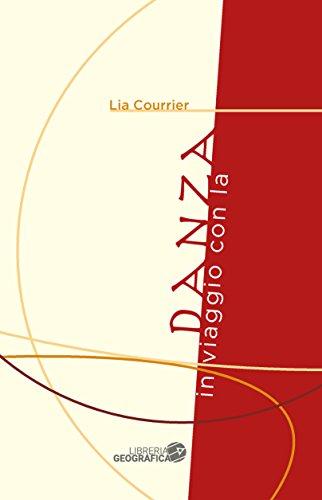In viaggio con la danza por Lia Courrier