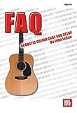 FAQ: Acoustic Guitar Care and Setup (English Edition)