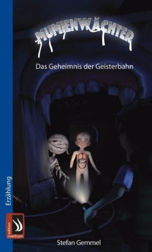 Mumienwächter: Das Geheimnis der Geisterbahn
