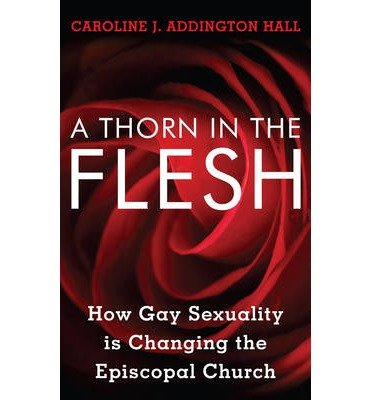 [( A Thorn in the Flesh: How Gay Sexuali...