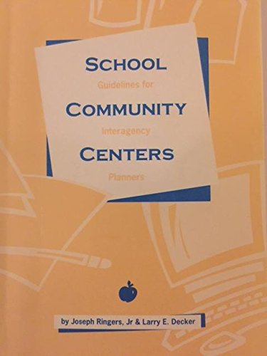 Jr Ringer (School Community Centers: Guidelines for Interagency Planners)