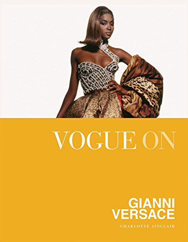 Vogue On Gianni Versace (Vogue on Designers)