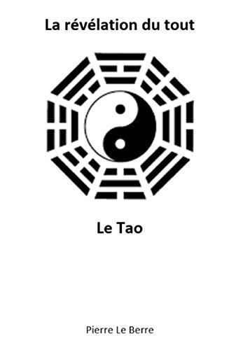 La rvlation du tout, le Tao