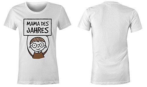 Mama des Jahres ★ Rundhals-T-Shirt Frauen-Damen ★ hochwertig bedruckt mit lustigem Spruch ★ Die perfekte Geschenk-Idee (02) weiss