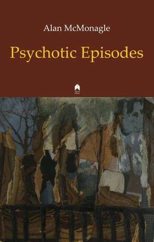 Psychotic Episodes por Alan McMonagle