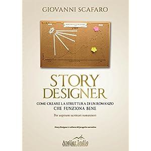 STORY DESIGNER. Come creare la struttura di un rom