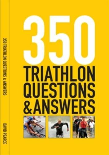350 Triathlon Questions and Answers: All You Need to Know (Invest in Knowledge) por David Pearce