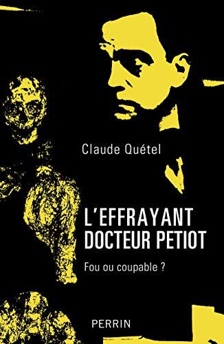 L'effrayant docteur Petiot