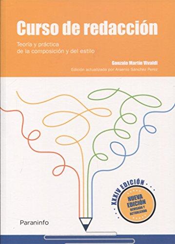 Curso de redacción. Teoría y práctica de la composición y del estilo XXXIV edición, 2018