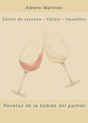 Cóctel de cerveza - Cóctel - Smoothie - Recetas de la bebida del partido por Alberto Martinez