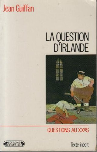 Question d'Irlande, numéro 7