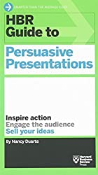 HBR Guide to Persuasive Presentations by Nancy Duarte (October 9, 2012) Paperback