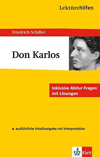 Klett Lektürehilfen Schiller Don Karlos: für Oberstufe und Abitur - Interpretationshilfe für die Schule