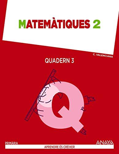 Matemàtiques 2. Quadern 3. (Aprendre és créixer) - 9788467876284