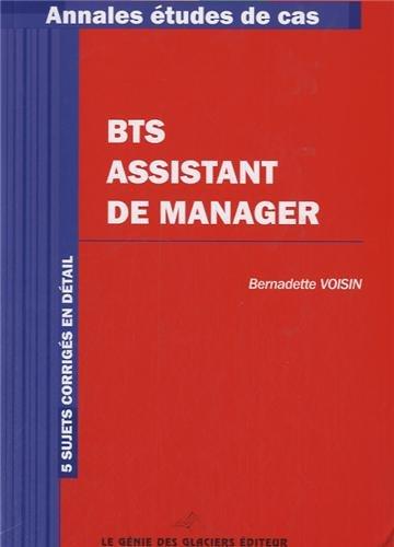 BTS assistant de manager. 5 sujets corrigés en détail.