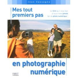 Mes tout premiers pas en photographie numérique par Jean Cassagne
