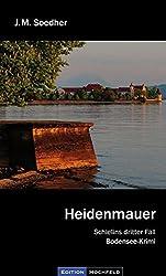 Heidenmauer: Schielins dritter Fall
