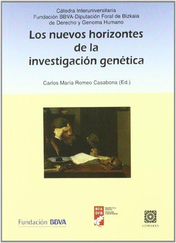 Los nuevos horizontes de la investigación genética por Carlos María Romeo Casabona