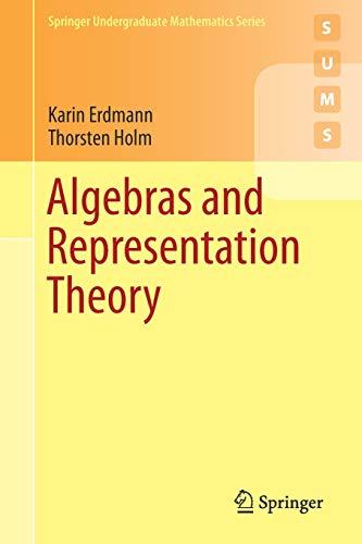 Algebras and Representation Theory (Springer Undergraduate Mathematics Series)