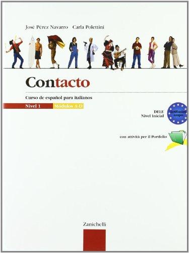 Contacto. Curso de español para italianos. Per le Scuole superiori: 1